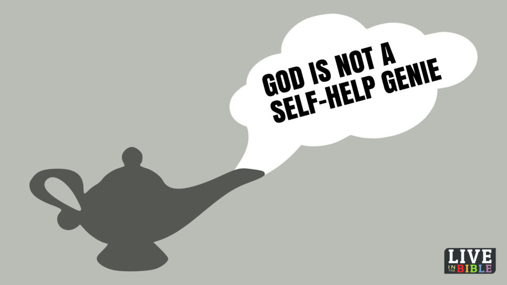 God Not Self-help Genie