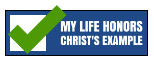 My Life Honors Christ's Example